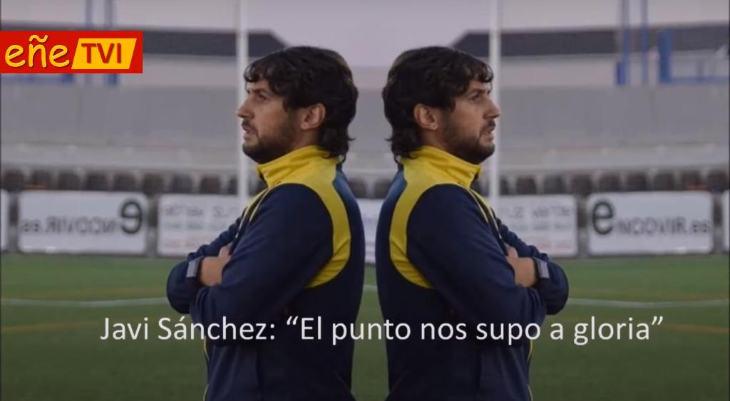 """Javi Sánchez técnico Villarrubia """"El punto nos sabe a gloria"""""""